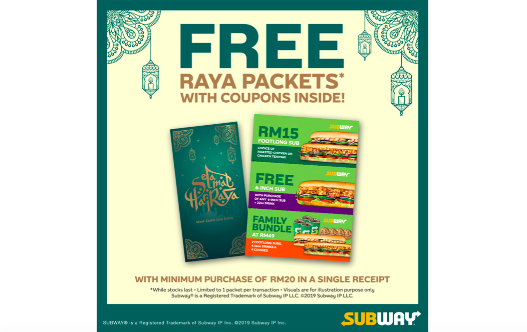 Subway Malaysia is giving away Free Raya Packets and Coupons