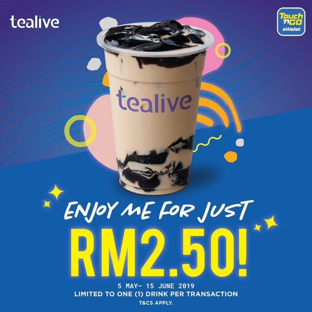 Tealive beverages for RM2.50 when you pay with your Touch n Go eWallet