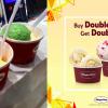 Buy 1 Get 1 Free Haagen-Dazs Double Scoop Ice Cream
