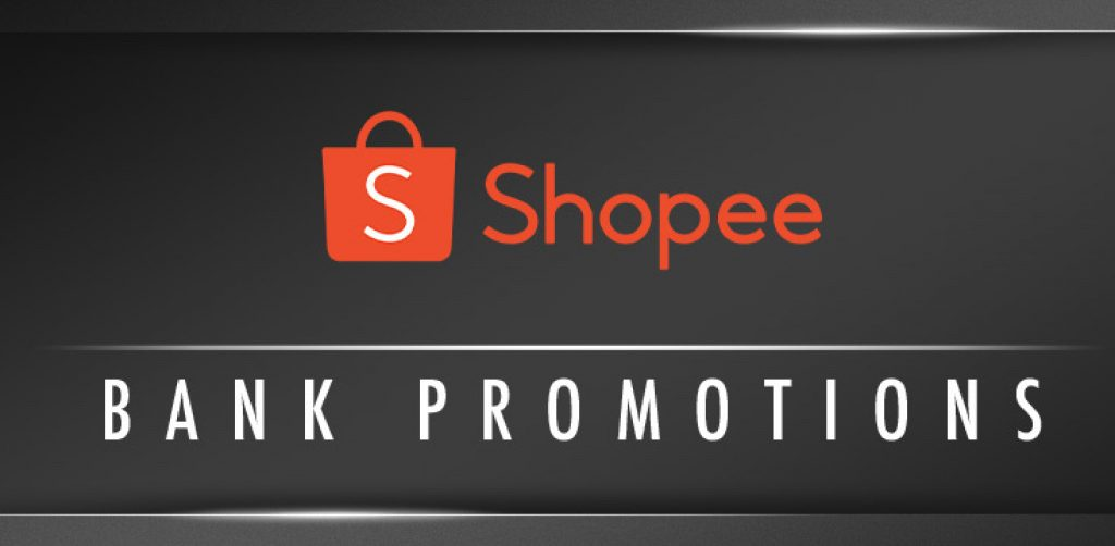 SHOPEE Bank Vouchers and Bank of The Day Promotions Malaysia